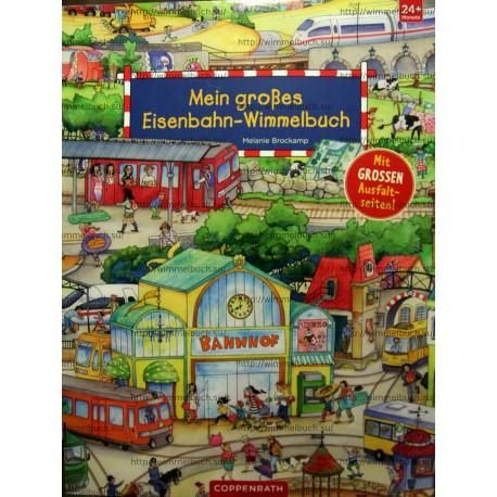 Mein großes Eisenbahn-Wimmelbuch