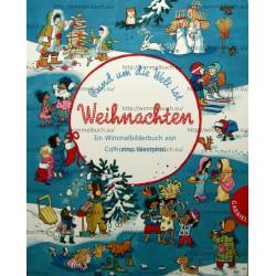 Rund um die Welt ist Weihnachten. Ein Wimmelbilderbuch
