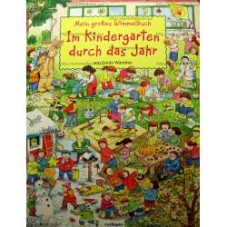 Mein großes Wimmelbuch - Im Kindergarten durch das Jahr