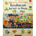 Bilder suchen - Worter finden: Rundherum bei mir Zuhause