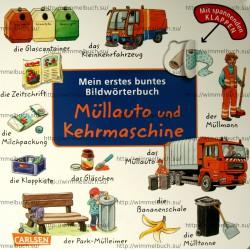 Mein erstes buntes Bildworterbuch: Mullauto und Kehrmaschine