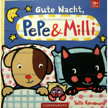 Gute Nacht, PePe & Milli