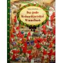 Das grobe Weihnachtswichtel-Wimmelbuch