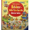 Mein grobes Bilder-Worterbuch: Meine Welt