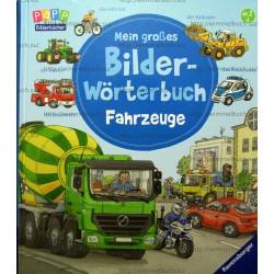 Mein grobes Bilder-Worterbuch: Fahrzeuge