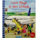 Luca fliegt in den Urlaub