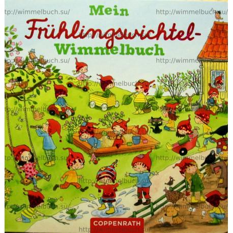 Mein Frühlingswichtel-Wimmelbuch