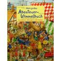 Mein grobes Abenteuer-Wimmelbuch. Von Rittern, Wikingern und Piraten