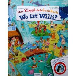 Mein KlappLochSuchBuch - Wo ist Willi?