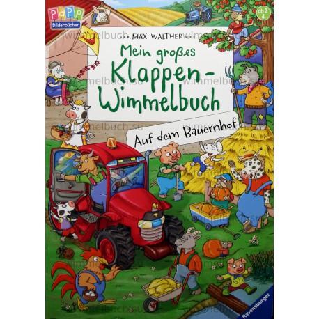 Mein grobes Klappen-Wimmelbuch: Auf dem Bauernhof