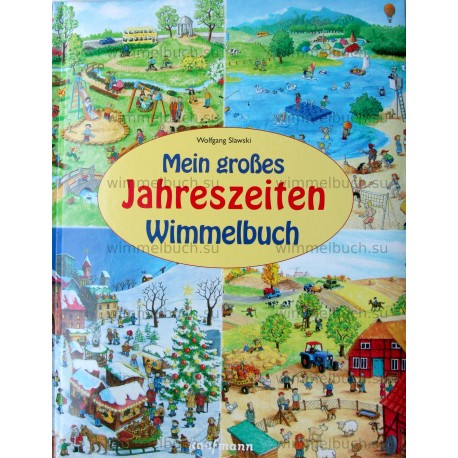 Mein großes Jahreszeiten-Wimmelbuch Времена года