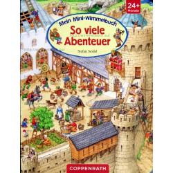 Mein Mini-Wimmelbuch - So viele Abenteuer