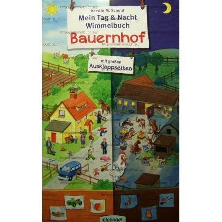 Mein Tag + Nacht Wimmelbuch Bauernhof